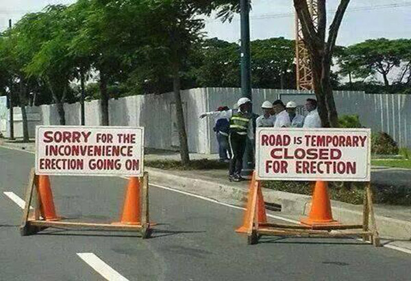 Indian English: This road is temporarily closed for erection